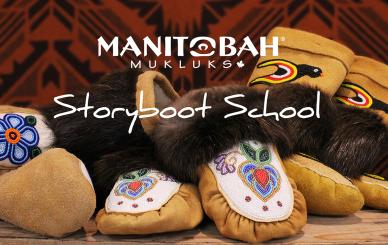 Manitobah Mukluks Storyboot School