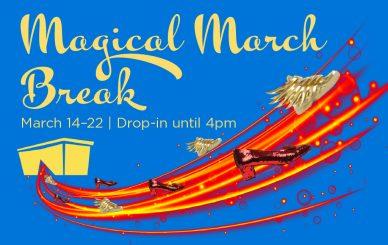 Magical March Break